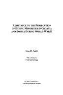 Resistance to the Persecution of Ethnic Minorities in Croatia and Bosnia During World War II