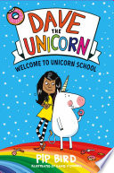 Dave the Unicorn  Welcome to Unicorn School