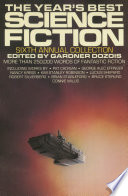 The Year s Best Science Fiction  Sixth Annual Collection