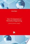 New Developments In Biomedical Engineering Book PDF