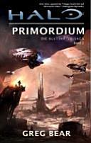 Halo  Die Blutsv  ter Saga 02  Primordium
