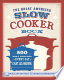 The Great American Slow Cooker Book PDF