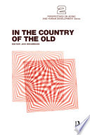 In the Country of the Old