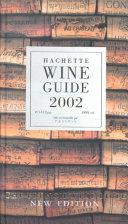 Hachette Wine Guide 2002