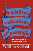 Socialism, Radicalism, and Nostalgia: Social Criticism in ...