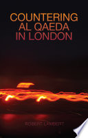 Countering Al Qaeda In London