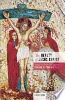The Beauty of Jesus Christ Book PDF