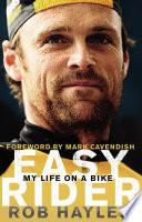 Easy Rider My Life On A Bike Book PDF