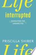 Life Interrupted Book PDF
