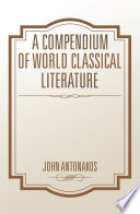 A Compendium Of World Classical Literature