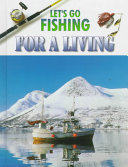 Let s Go Fishing for a Living