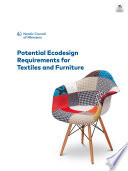 Potential Ecodesign Requirements for Textiles and Furniture