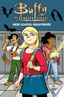 Buffy the Vampire Slayer  New School Nightmare