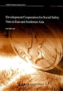 Development Cooperation for Social Safety Nets in East and Southeast Asia