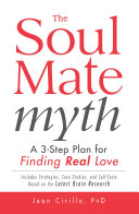 The Soul Mate Myth