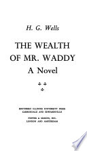 The Wealth of Mr. Waddy