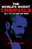 The World s Worst Criminals