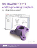 SOLIDWORKS 2019 and Engineering Graphics