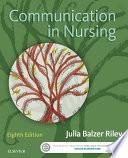 Communication In Nursing E Book