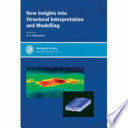New Insights Into Structural Interpretation and Modelling