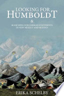 Looking for Humboldt: & Searching for German Footprints in New Mexico and Beyond