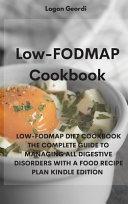 The LOW FODMAP Diet 2021 Book