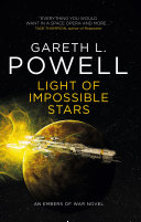 Light of Impossible Stars  an Embers of War Novel