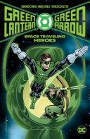 Green Lantern Green Arrow  Space Traveling Heroes