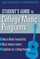 The Student s Guide to College Music Programs