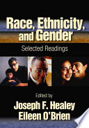 Race, Ethnicity, and Gender