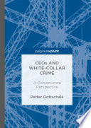 CEOs and White Collar Crime