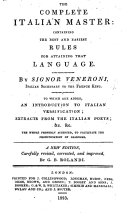The Complete Italian Master     To which are Added  an Introduction to Italian Versification  Extracts from the Italian Poets  Etc  A New Edition     Improved  by G  B  Rolandi