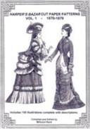 Harper S Bazaar Cut Paper Patterns 1870 1879
