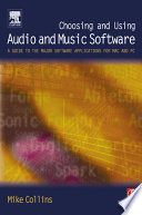 Choosing and Using Audio and Music Software Book