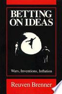 Betting on Ideas