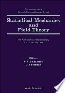 Statistical Mechanics And Field Theory   Proceedings Of The Seventh Physics Summer School