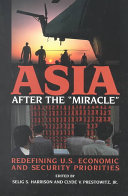 Asia After the  miracle