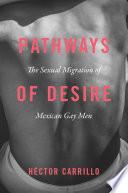 Pathways Of Desire