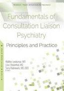 Fundamentals Of Consultation Liaison Psychiatry