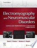 Electromyography And Neuromuscular Disorders E Book Book PDF