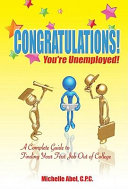 Congratulations! You're Unemployed!~