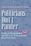 Politicians Don't Pander