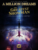 A Million Dreams (from The Greatest Showman) Alto Sax with Piano Accompaniment Sheet Music