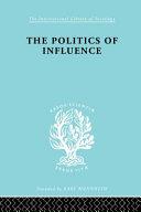 Politics of Influence