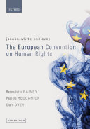 Jacobs  White  and Ovey  the European Convention on Human Rights