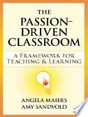 The Passion Driven Classroom