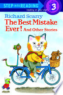 Richard Scarry s The Best Mistake Ever  and Other Stories Book