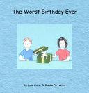 The Worst Birthday Ever Book
