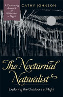 The Nocturnal Naturalist