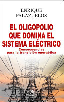 Pdf El oligopolio que domina el sistema eléctrico Telecharger